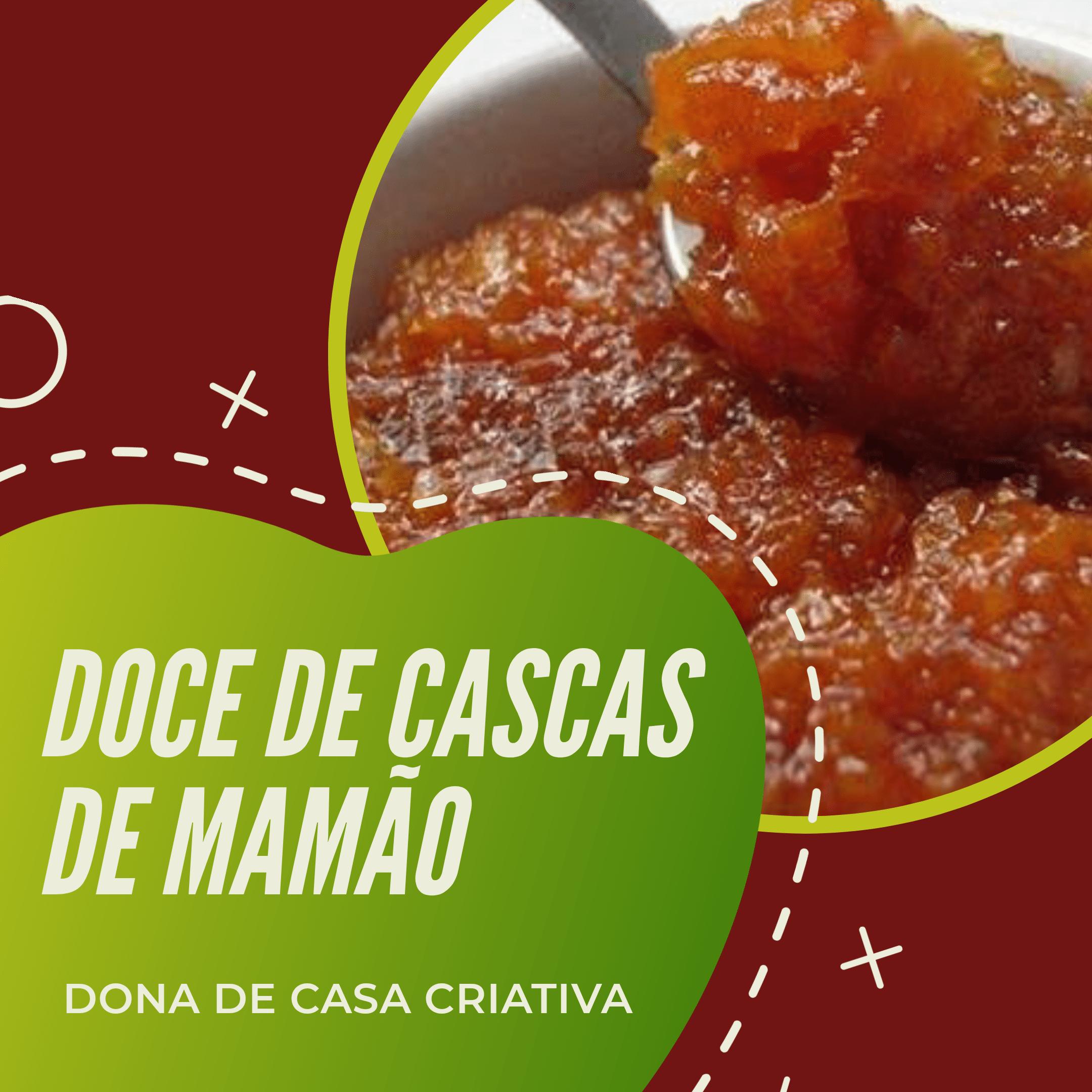 DOCE DE CASCAS DE MAMÃO