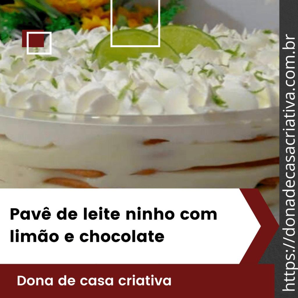 Pavê de leite ninho com limão e chocolate
