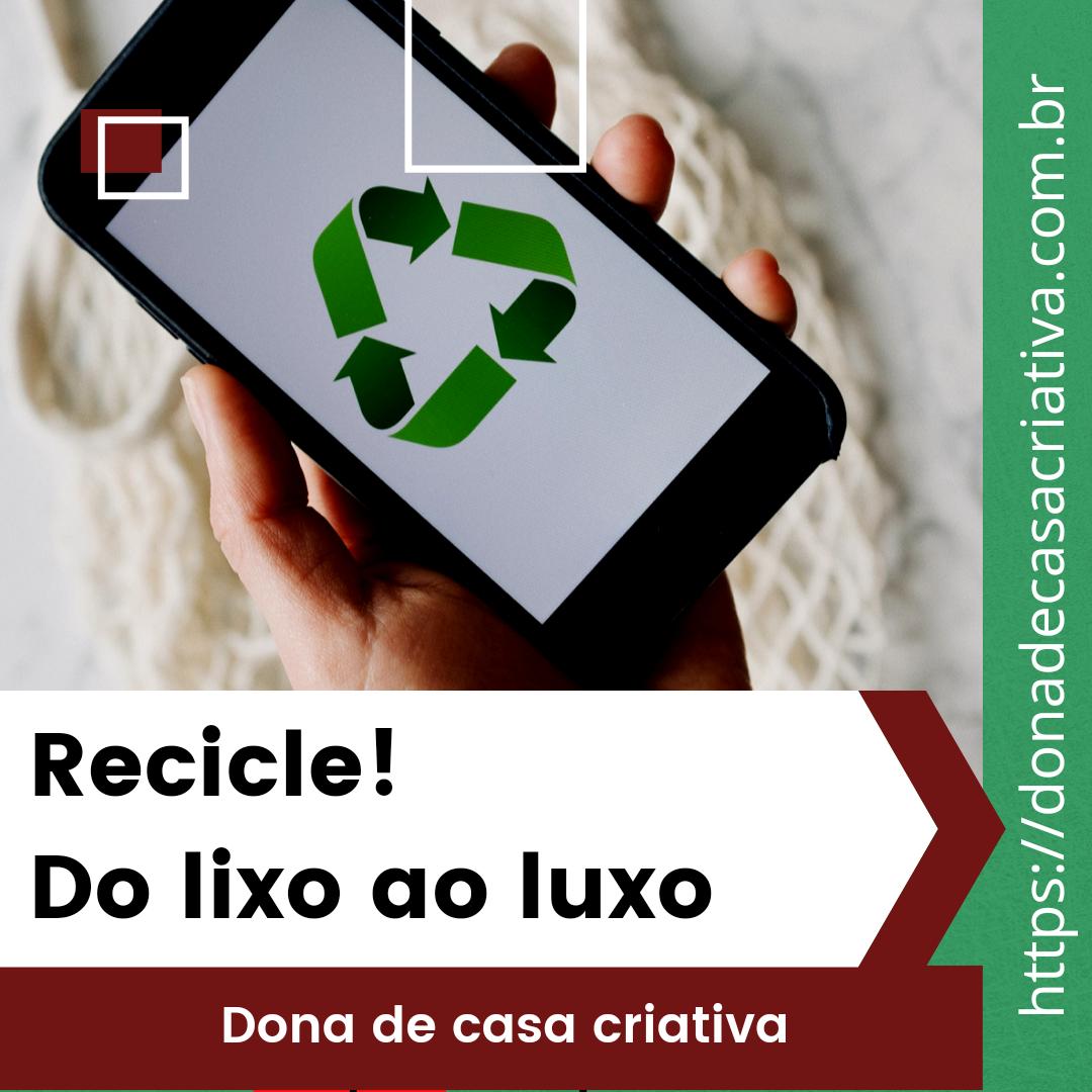 Decore a sua casa reciclando