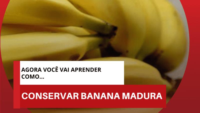 como conservar banana